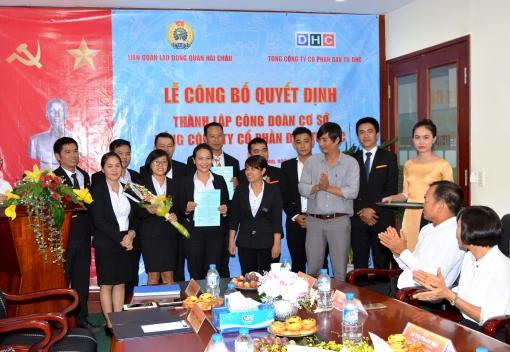 Liên đoàn Lao động quận Hải Châu công bố quyết định thành lập, ra mắt Công đoàn cơ sở Công ty CP Đầu tư DHC