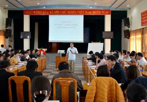 Liên đoàn Lao động thành phố Đà Nẵng bồi dưỡng kiến thức chuyên sâu đợt II/2016 cho cán bộ chuyên trách Công đoàn