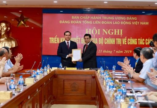 Trao quyết định điều động, chỉ định giữ chức Bí thư Đảng Đoàn Tổng Liên đoàn Lao động Việt Nam
