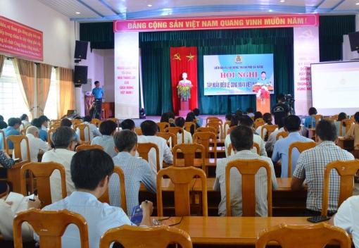 Hội nghị tập huấn Điều lệ Công đoàn Việt Nam