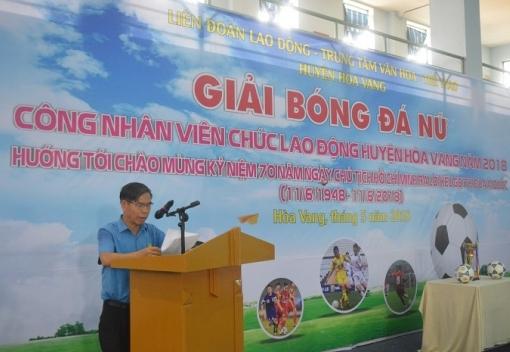 Hòa Vang: Giải bóng đá nữ CNVCLĐ năm 2018