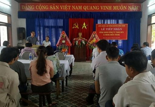 Hòa Vang: Tiếp nhận Công đoàn cơ sở mới
