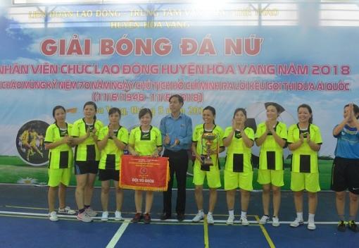 Hòa Vang: Bế mạc giải bóng đá nữ CNVCLĐ năm 2018