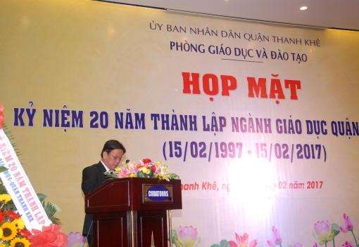 Kỷ niệm 20 năm thành lập ngành Giáo dục & Đào tạo quận Thanh Khê (15/2/1997-15/2/2017)