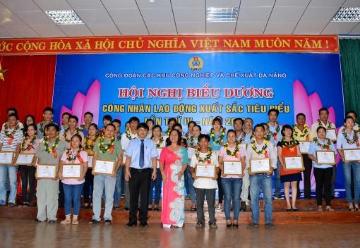 Công đoàn các KCN & CX Đà Nẵng: Hội nghị biểu dương công nhân lao động xuất sắc tiêu biểu lần thứ IV, năm 2016
