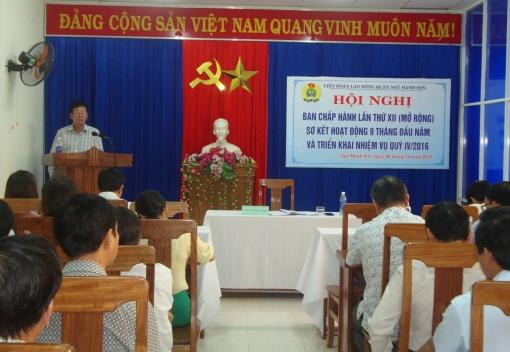 Liên đoàn Lao động quận Ngũ Hành Sơn tổ chức Hội nghị BCH lần thứ XII (mở rộng), nhiệm kỳ 2013 - 2018