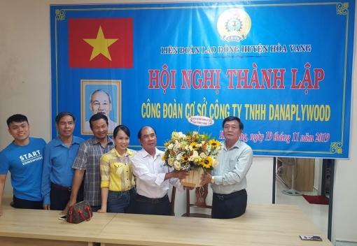 Hoà Vang: Ra mắt Công đoàn cơ sở Công ty TNHH Danaplywood