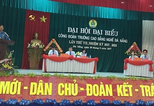 Công đoàn Trường Cao đẳng Nghề Đà Nẵng Đại hội đại biểu lần thứ VII