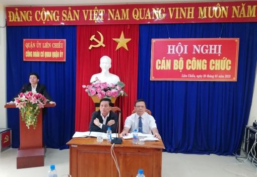 Liên Chiểu: Hội nghị cán bộ, công chức cơ quan Quận uỷ