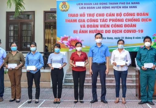 Hỗ trợ đoàn viên, người lao động có hoàn cảnh khó khăn tại huyện Hòa Vang