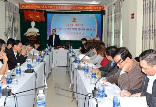 """Viện Công nhân & Công đoàn: Tọa đàm """"Thiết chế đại diện trong quan hệ lao động ở Việt Nam hiện nay"""""""