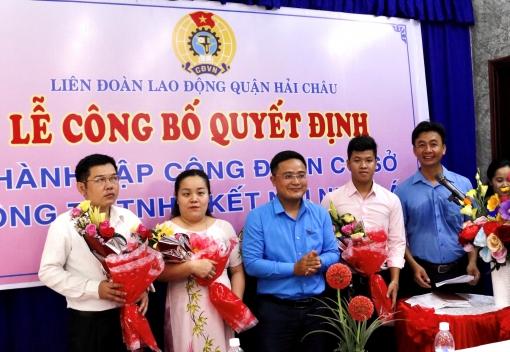 Hải Châu: Ra mắt Ban Chấp hành Công đoàn cơ sở Công ty TNHH Kết nối Nhân Ái