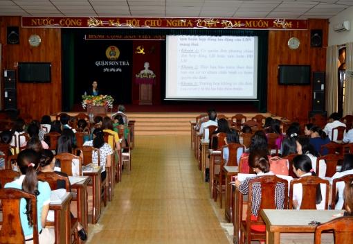 Liên đoàn Lao động quận Sơn Trà tổ chức tập huấn chính sách lao động nữ