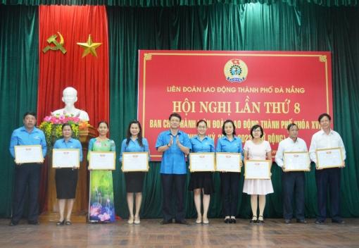 Hội nghị BCH Liên đoàn Lao động thành phố Đà Nẵng lần thứ Tám, khóa XVI