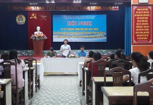 Thanh Khê: Liên đoàn Lao động – Hội Liên hiệp Phụ nữ quận ký kết Chương trình phối hợp hoạt động