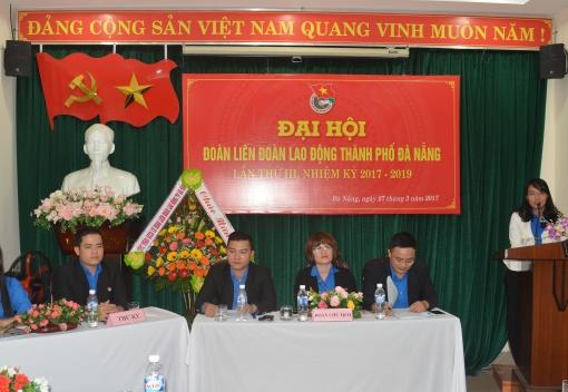 Đại hội Đoàn Liên đoàn Lao động TP. Đà Nẵng