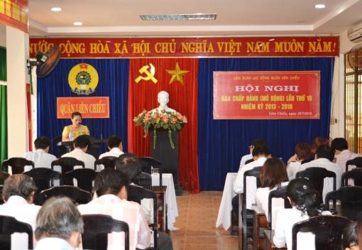 Liên đoàn Lao động quận Liên Chiểu: Hội nghị Ban Chấp hành lần thứ 16 (Nhiệm kỳ 2013-2018)
