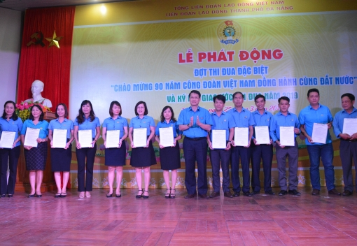 Lễ phát động đợt thi đua đặc biệt chào mừng kỷ niệm 90 năm Ngày thành lập Công đoàn Việt Nam