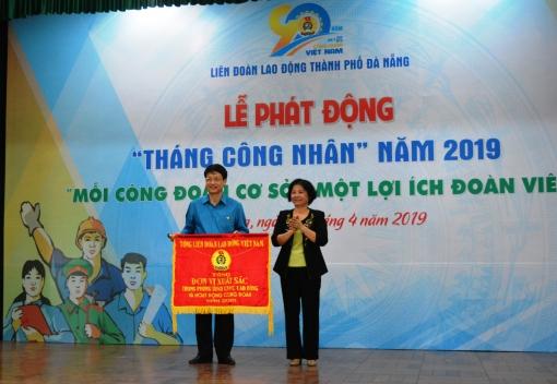 Với những thành tích xuất sắc, LĐLĐ thành phố Đà Nẵng đã được Tổng Liên đoàn Lao động Việt Nam tặng Cờ thi đua