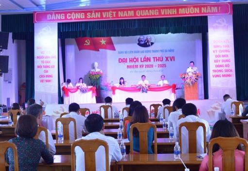 Đại hội Đảng bộ Liên đoàn Lao động thành phố lần thứ XVI, nhiệm kỳ 2020 – 2025