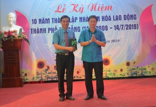 Kỷ niệm 10 năm ngày thành lập Nhà Văn hóa Lao động thành phố