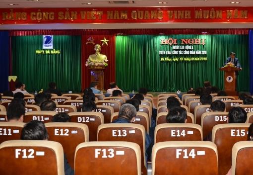 Công đoàn Viễn Thông Đà Nẵng tổ chức triển khai chương trình công tác & hội nghị người lao động năm 2018