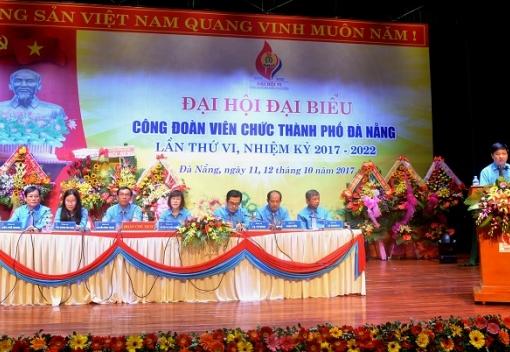 Đại hội Đại biểu Công đoàn Viên chức lần thứ VI, nhiệm kỳ 2017-2022