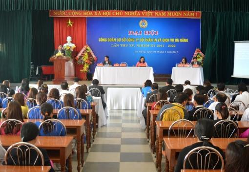 Công ty CP In & Dịch vụ Đà Nẵng: Đại hội Công đoàn cơ sở lần thứ XV (Nhiệm kỳ 2017-2022)