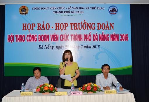 Họp báo Hội thao Công đoàn Viên chức TP Đà Nẵng năm 2016