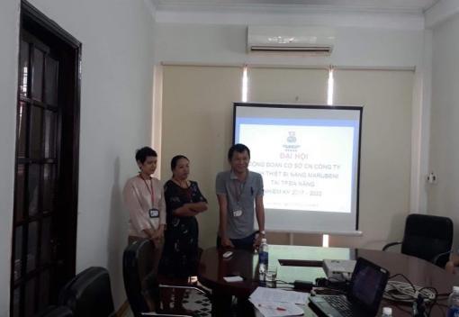 CN Công ty TNHH Thiệt bị nặng Marubeni tại Đà Nẵng tổ chức Đại hội Công đoàn lần thứ I