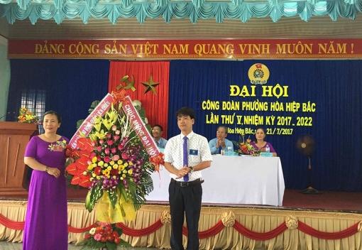 Liên Chiểu: Công đoàn phường Hòa Hiệp Bắc tổ chức Đại hội lần thứ V