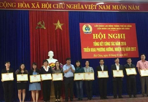 Hải Châu: Hội nghị tổng kết phong trào CNVCLĐ và hoạt động Công đoàn năm 2016; triển khai nhiệm vụ trọng tâm năm 2017.