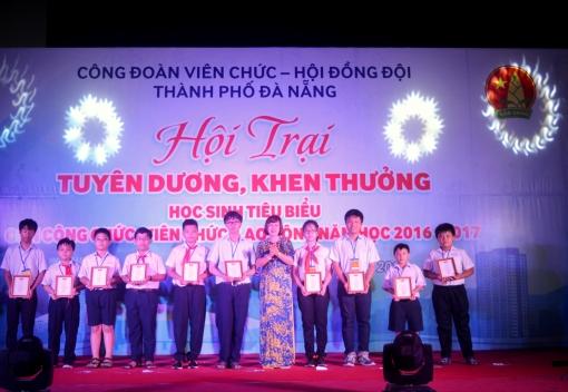 Công đoàn Viên chức - Hội Đồng đội TP Đà Nẵng: Hội trại Tuyên dương, khen thưởng học sinh tiêu biểu