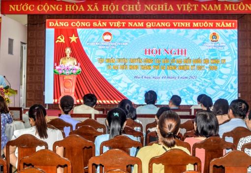 Hải Châu: Tuyên truyền bầu cử đại biểu Quốc hội và đại biểu HĐND thành phố nhiệm kỳ 2021-2026