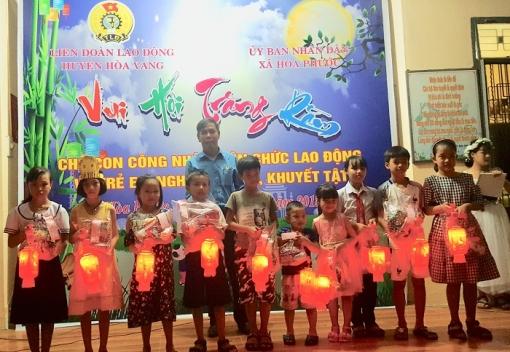 """Hoà Vang: tổ chức """"Vui hội trăng rằm"""" cho con đoàn viên và trẻ em mồ côi, khuyết tật"""
